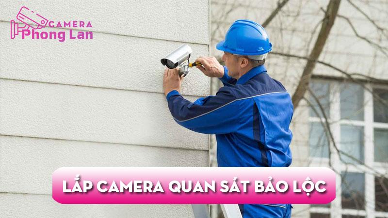 lap-dat-camera-quan-sat-tai-bao-loc-cameraphonglan